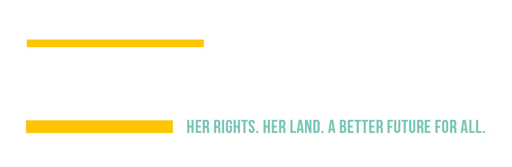 Stand for Her Land Campaign